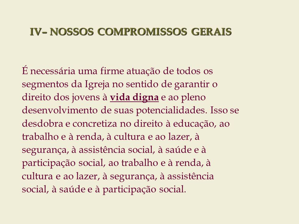 IV– NOSSOS COMPROMISSOS GERAIS