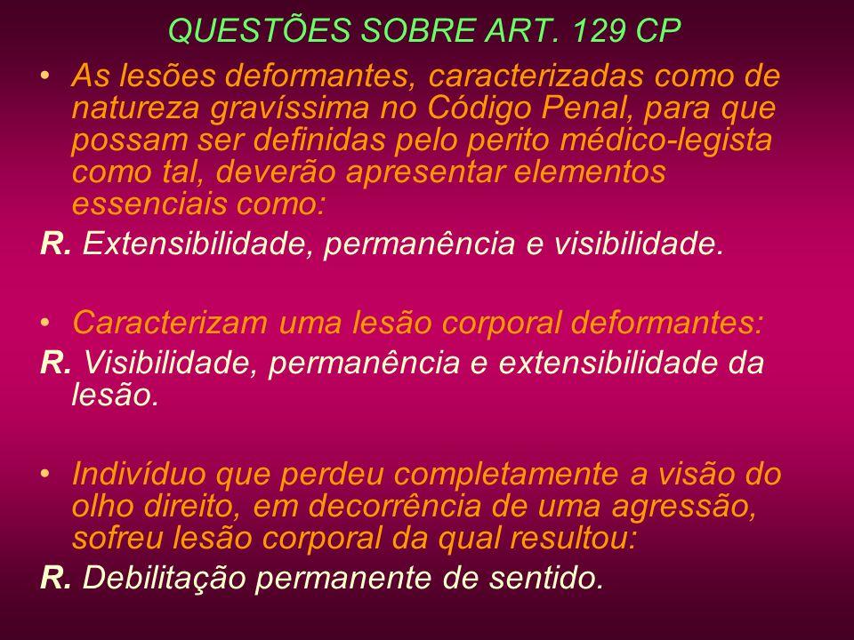 QUESTÕES SOBRE ART. 129 CP