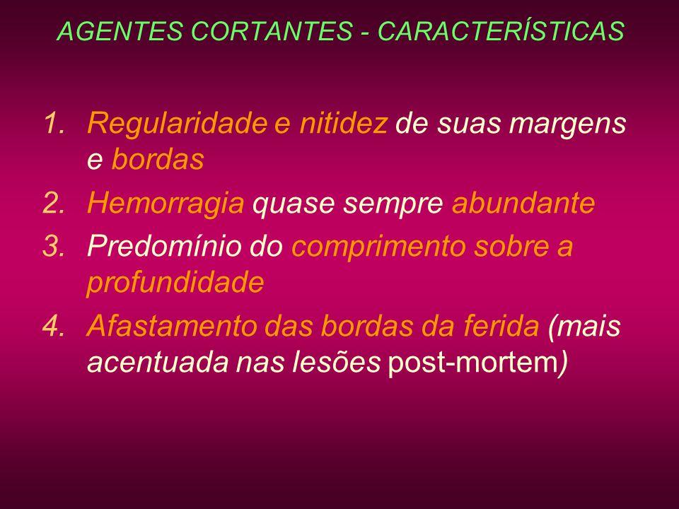 AGENTES CORTANTES - CARACTERÍSTICAS