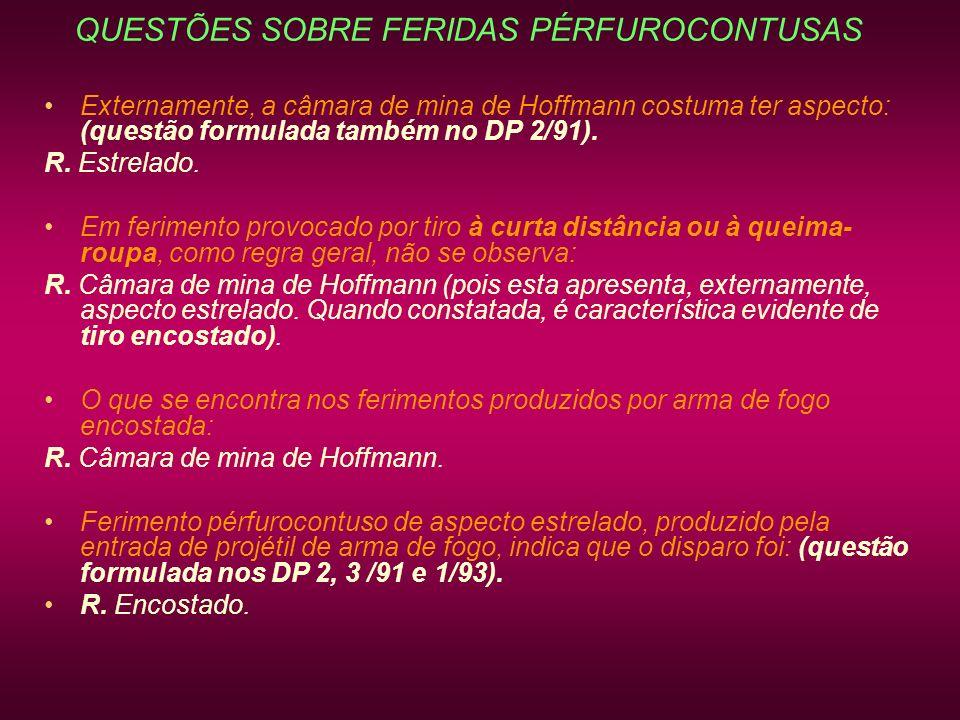 QUESTÕES SOBRE FERIDAS PÉRFUROCONTUSAS