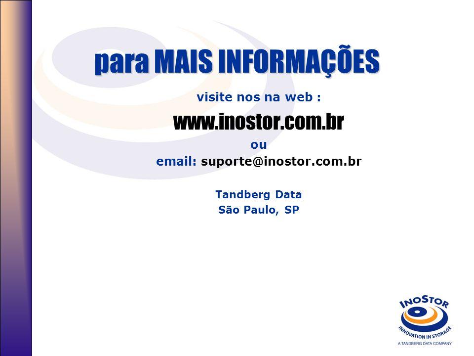 para MAIS INFORMAÇÕES www.inostor.com.br visite nos na web : ou