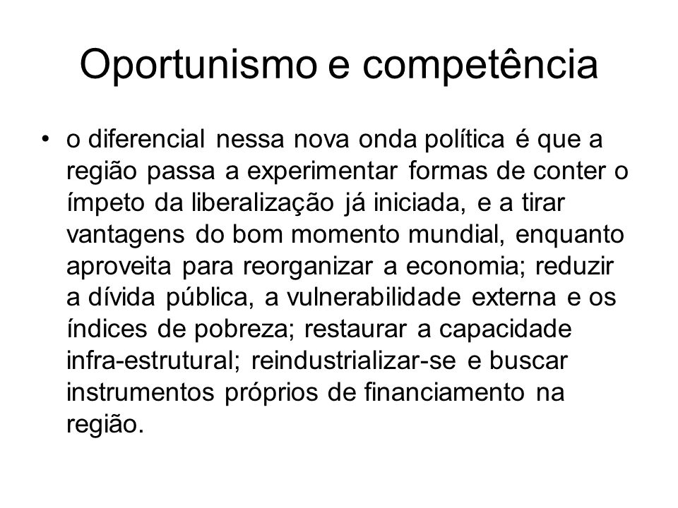 Oportunismo e competência