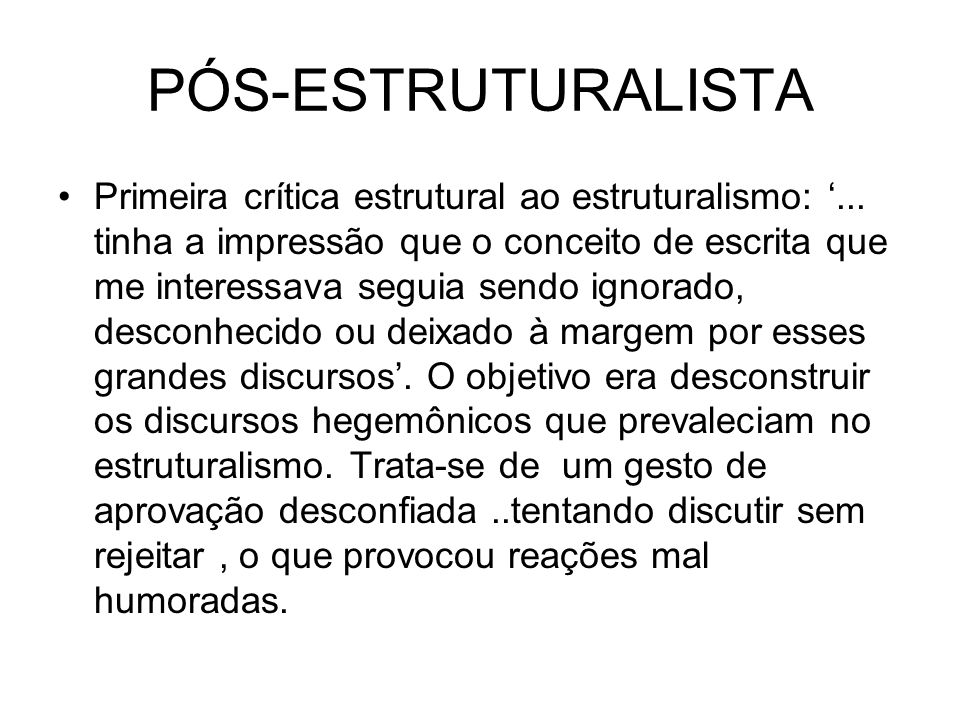 PÓS-ESTRUTURALISTA
