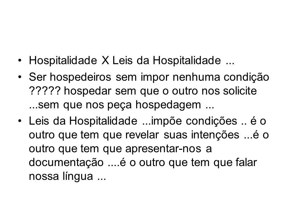 Hospitalidade X Leis da Hospitalidade ...