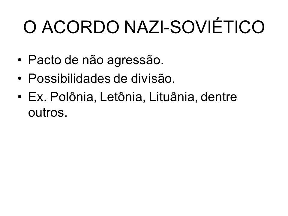 O ACORDO NAZI-SOVIÉTICO