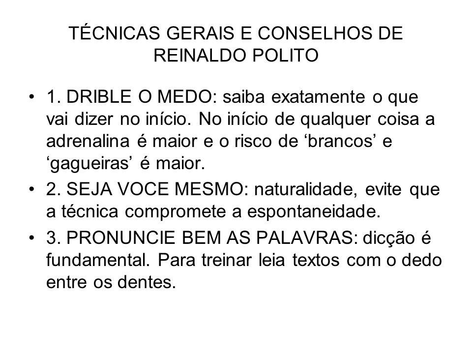 TÉCNICAS GERAIS E CONSELHOS DE REINALDO POLITO