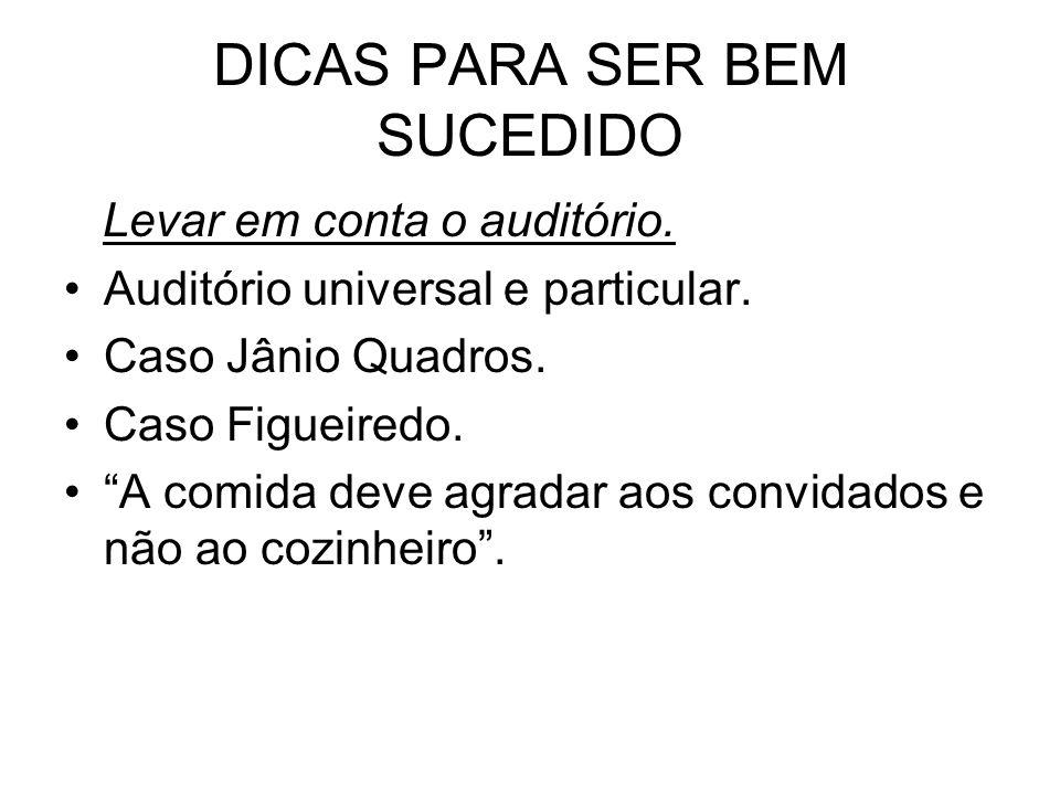 DICAS PARA SER BEM SUCEDIDO