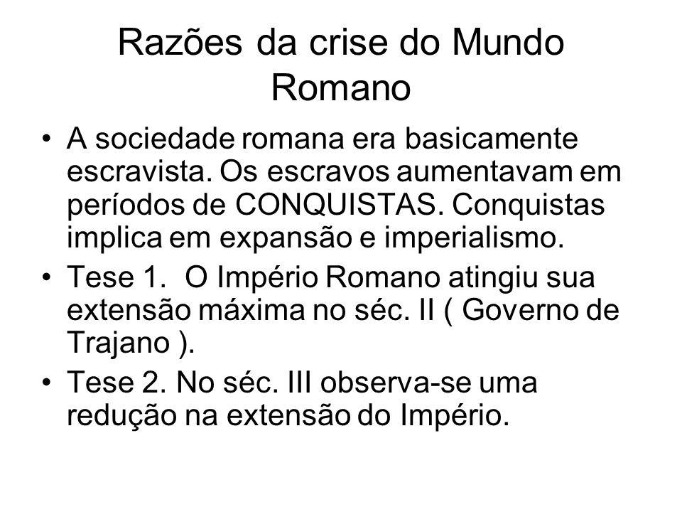 Razões da crise do Mundo Romano
