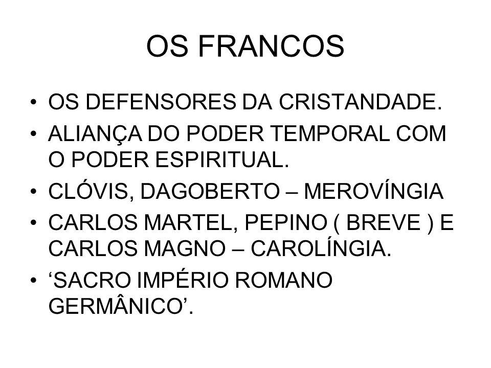 OS FRANCOS OS DEFENSORES DA CRISTANDADE.