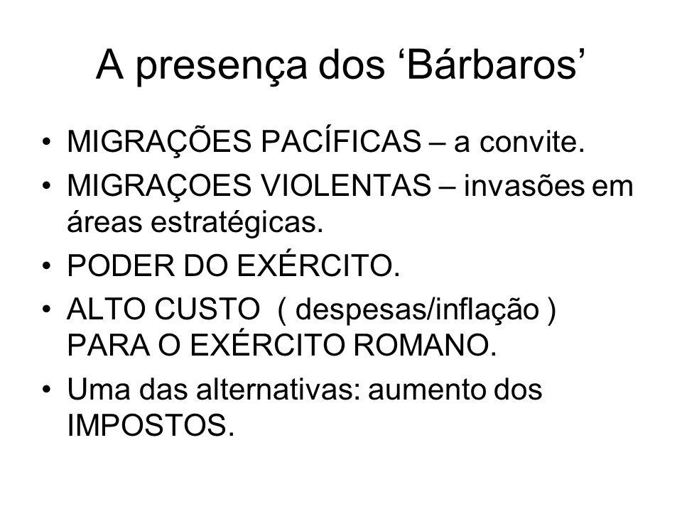 A presença dos 'Bárbaros'