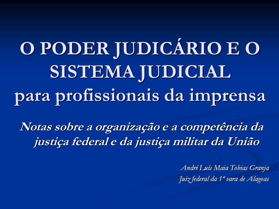 O PODER JUDICÁRIO E O SISTEMA JUDICIAL para profissionais da imprensa