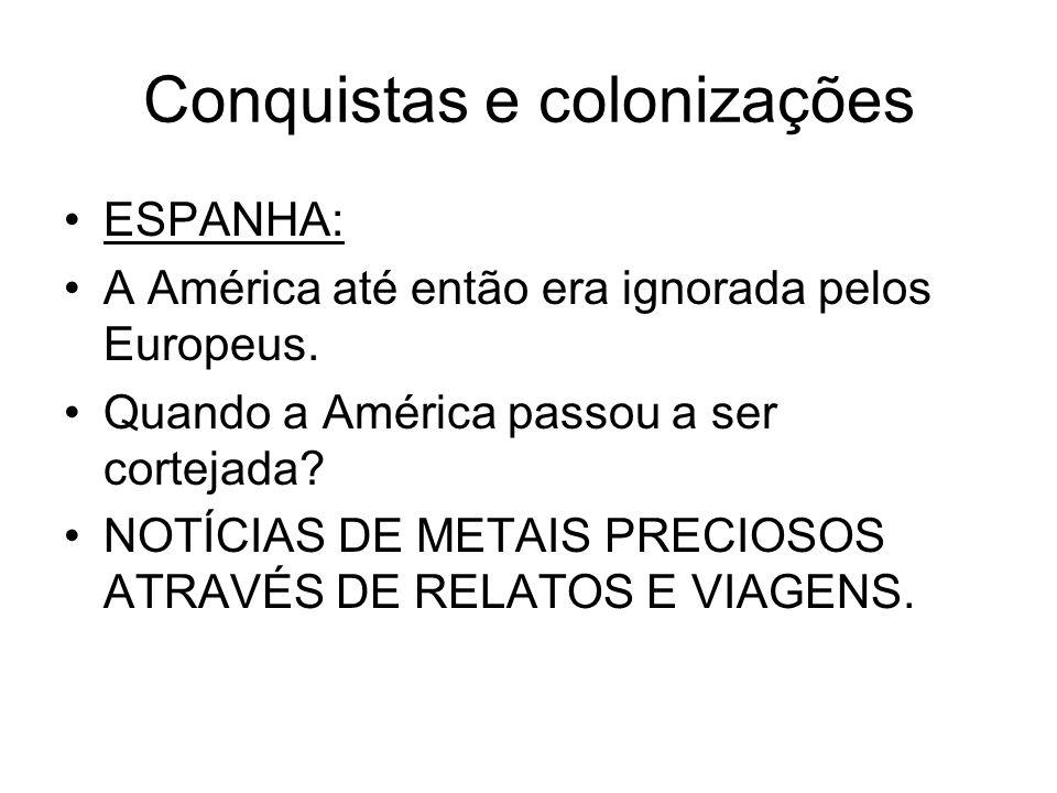 Conquistas e colonizações