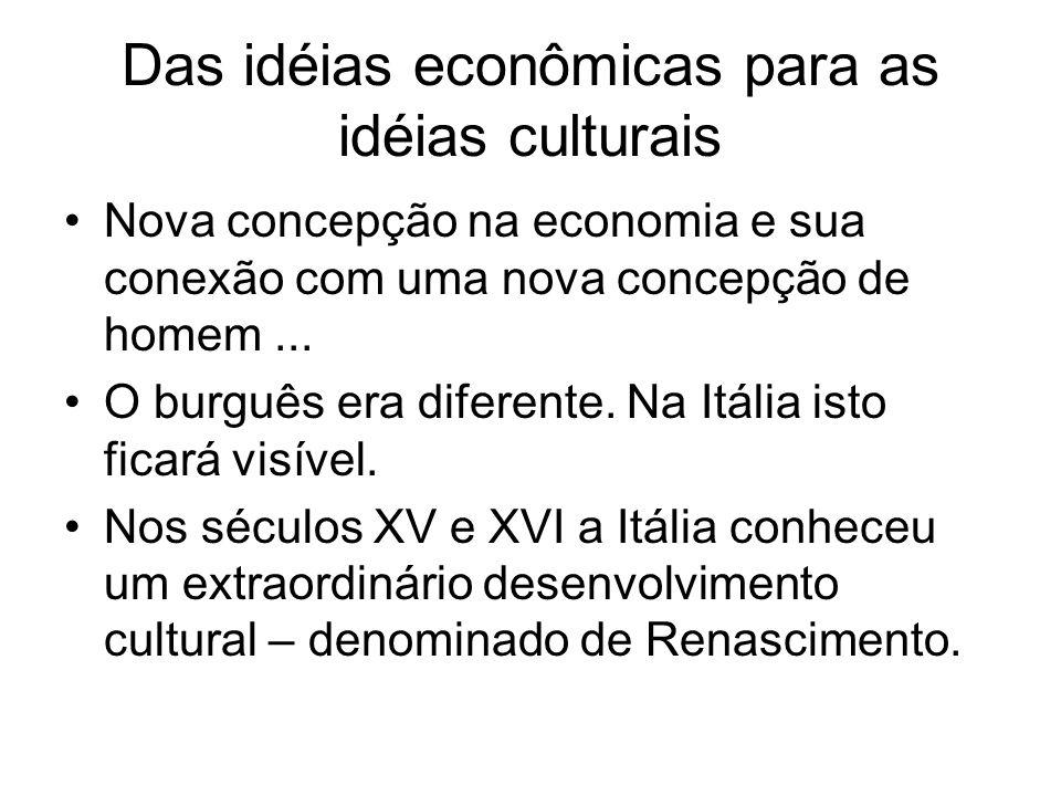 Das idéias econômicas para as idéias culturais