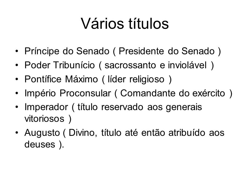 Vários títulos Príncipe do Senado ( Presidente do Senado )