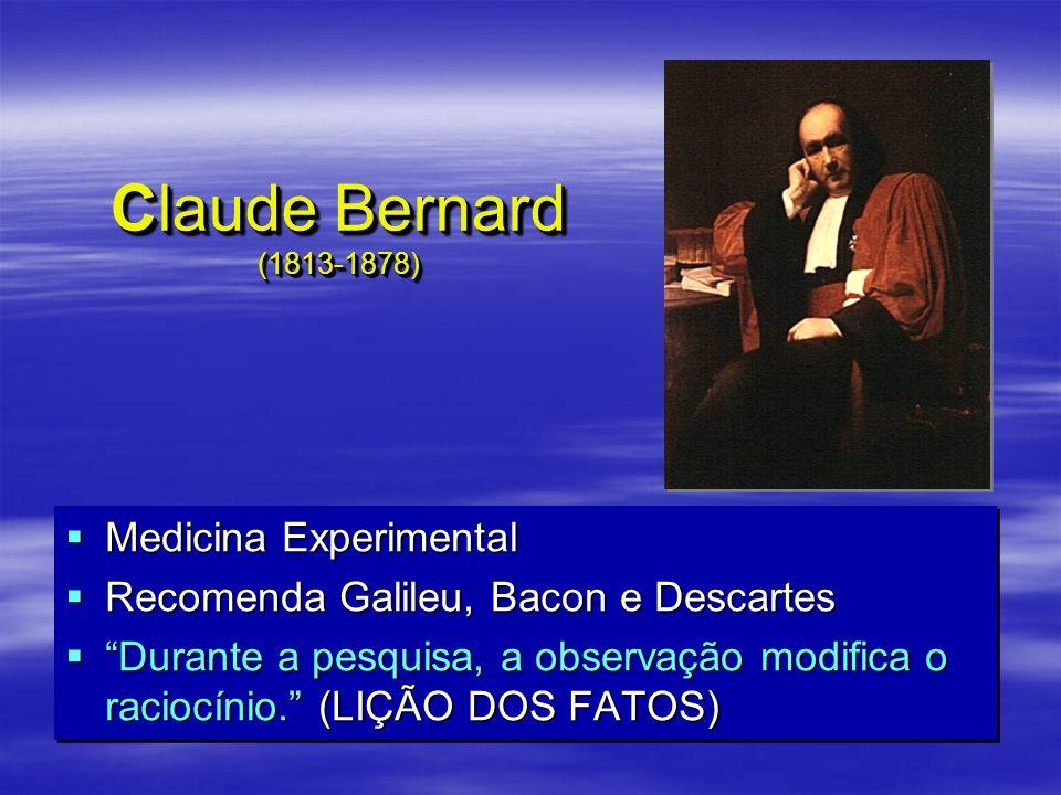 Claude Bernard (1813-1878) Medicina Experimental