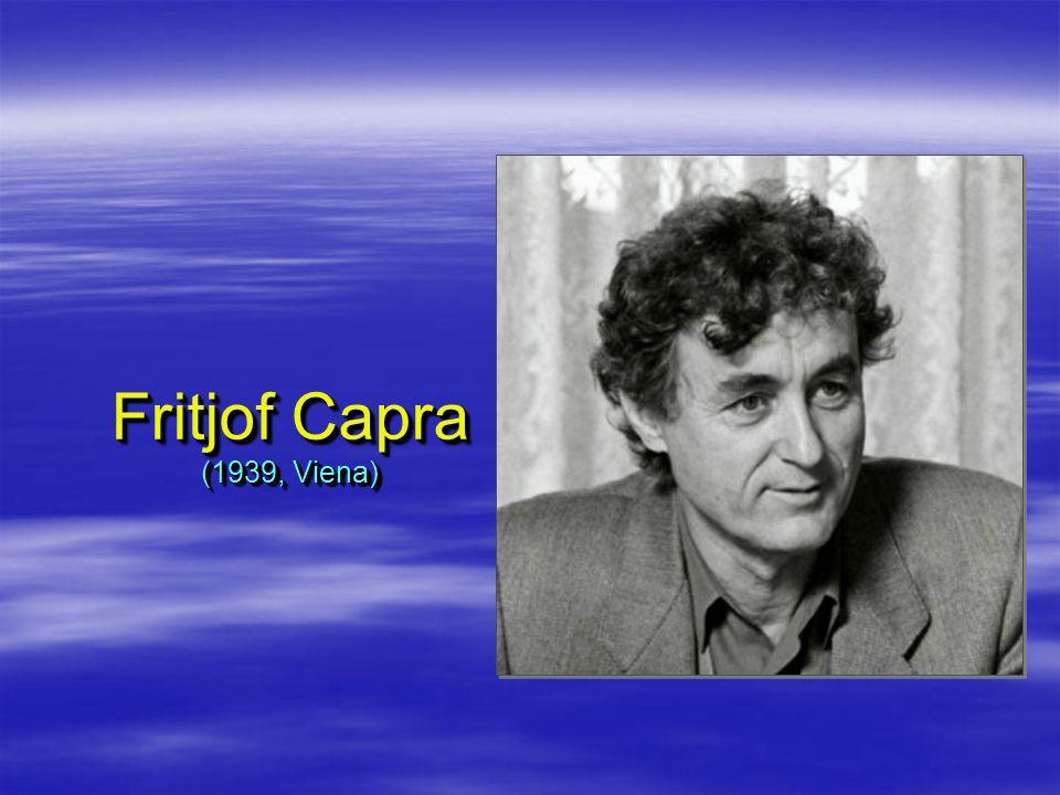 Fritjof Capra (1939, Viena)