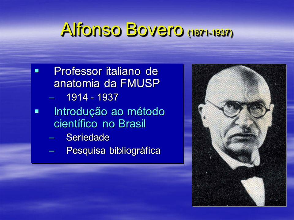 Alfonso Bovero (1871-1937) Professor italiano de anatomia da FMUSP