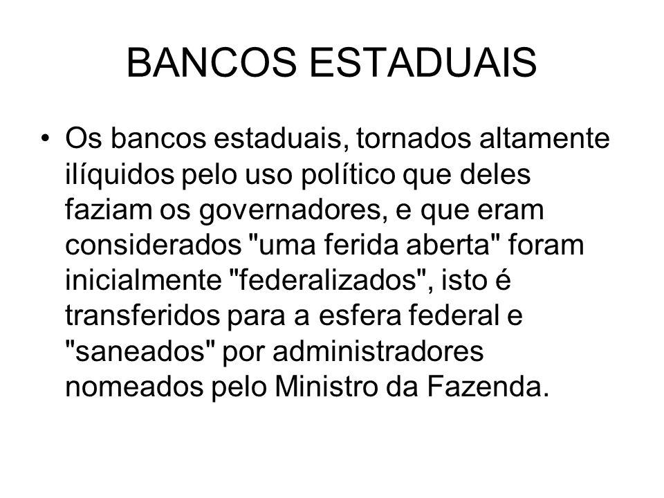 BANCOS ESTADUAIS