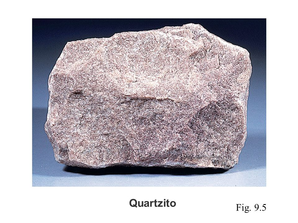 Quartzito Fig. 9.5