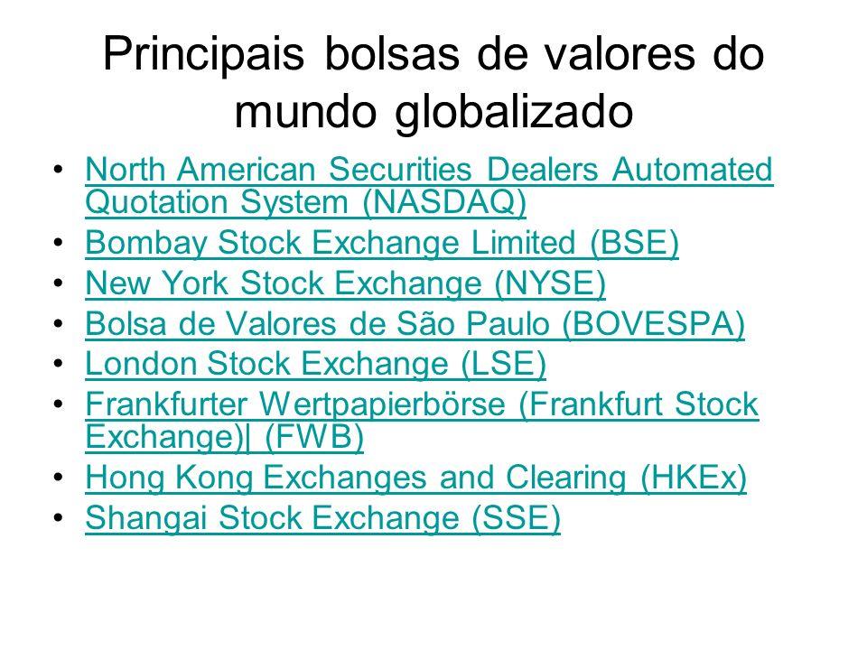 Principais bolsas de valores do mundo globalizado