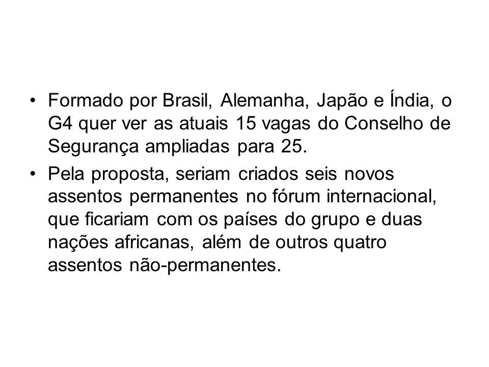 Formado por Brasil, Alemanha, Japão e Índia, o G4 quer ver as atuais 15 vagas do Conselho de Segurança ampliadas para 25.