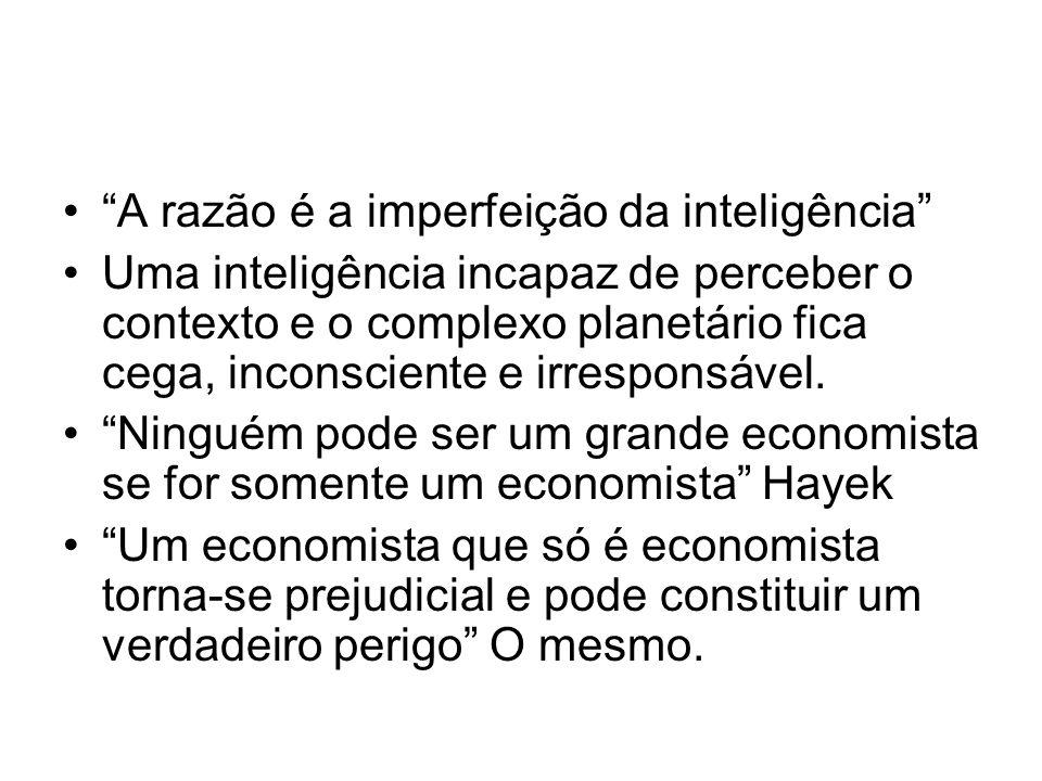 A razão é a imperfeição da inteligência