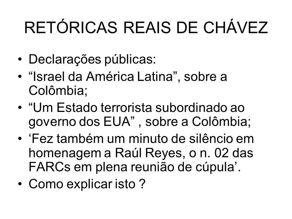 RETÓRICAS REAIS DE CHÁVEZ