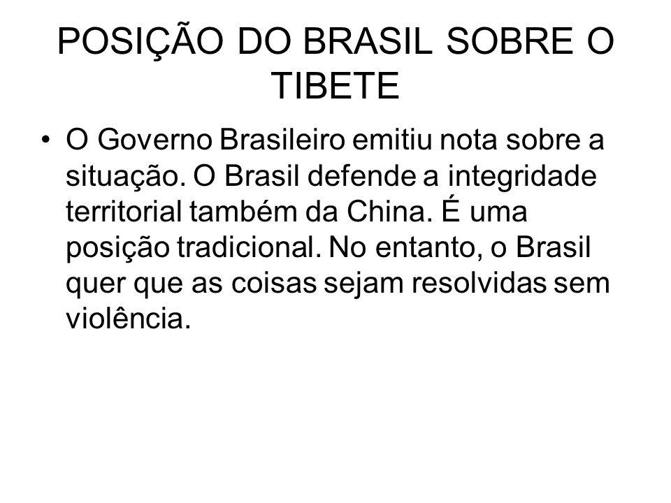 POSIÇÃO DO BRASIL SOBRE O TIBETE