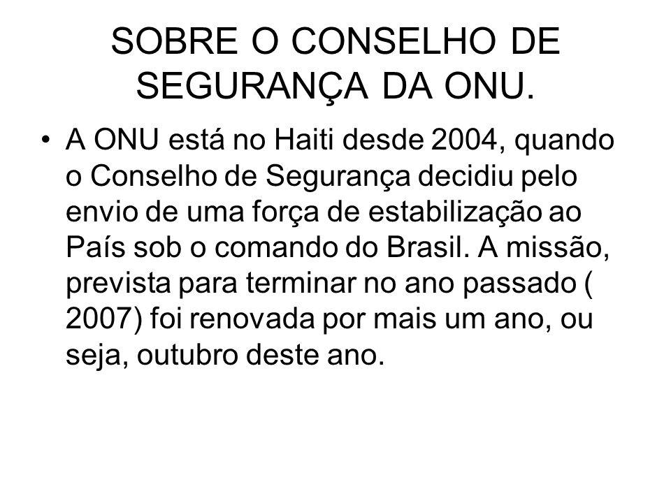 SOBRE O CONSELHO DE SEGURANÇA DA ONU.