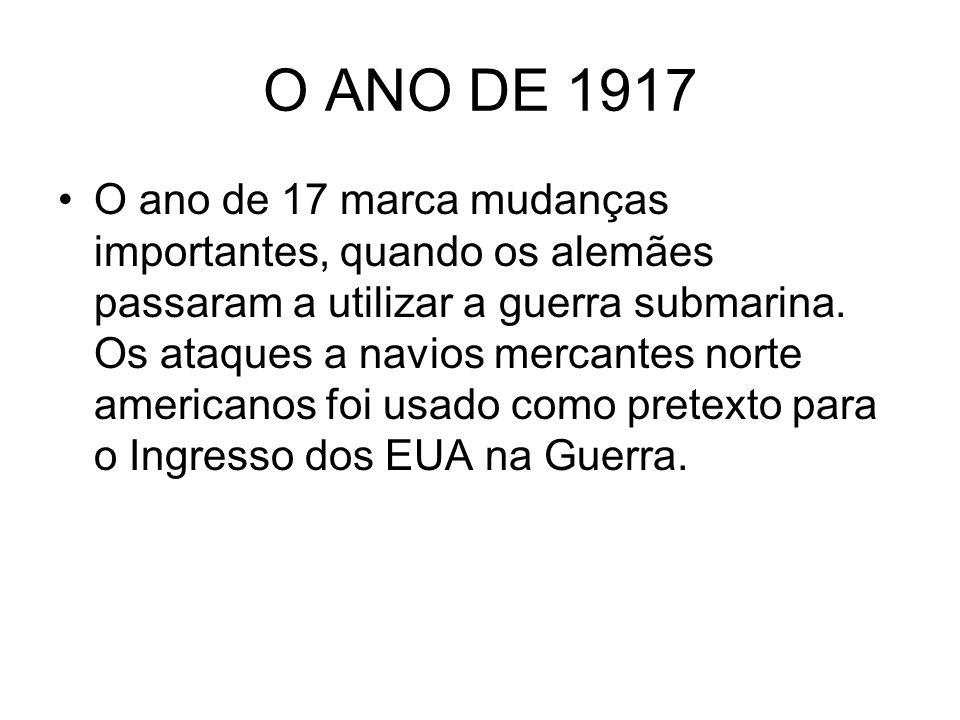 O ANO DE 1917