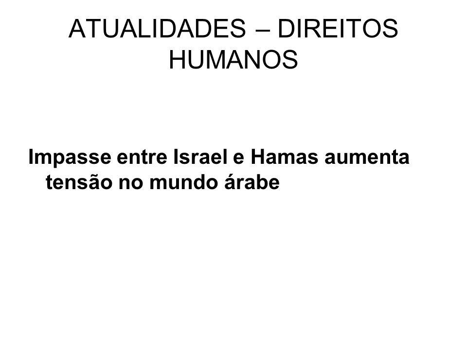 ATUALIDADES – DIREITOS HUMANOS