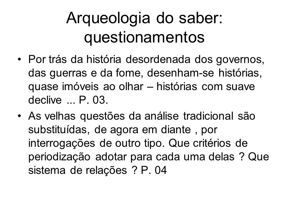 Arqueologia do saber: questionamentos