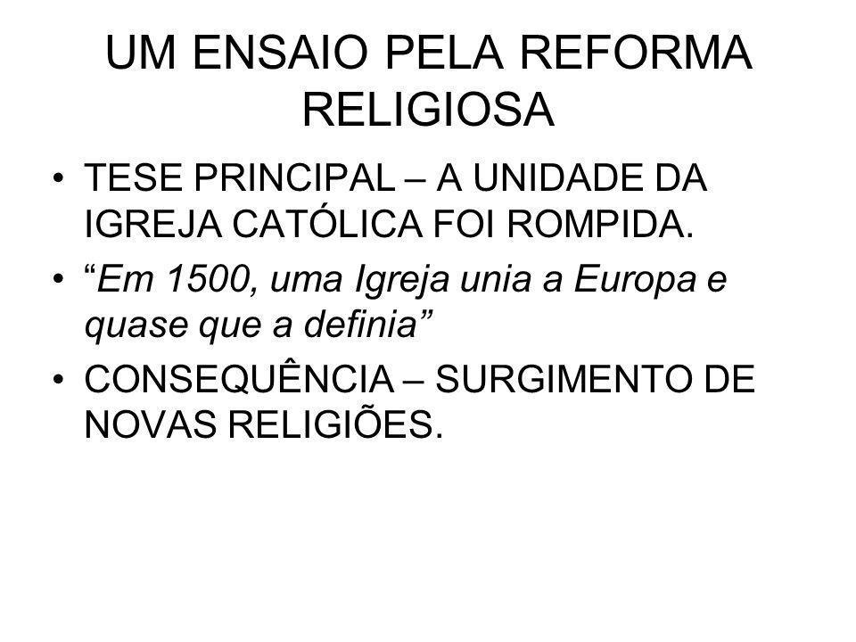 UM ENSAIO PELA REFORMA RELIGIOSA