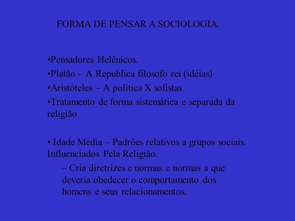 FORMA DE PENSAR A SOCIOLOGIA.