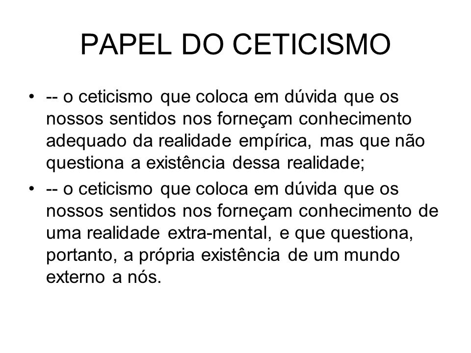 PAPEL DO CETICISMO