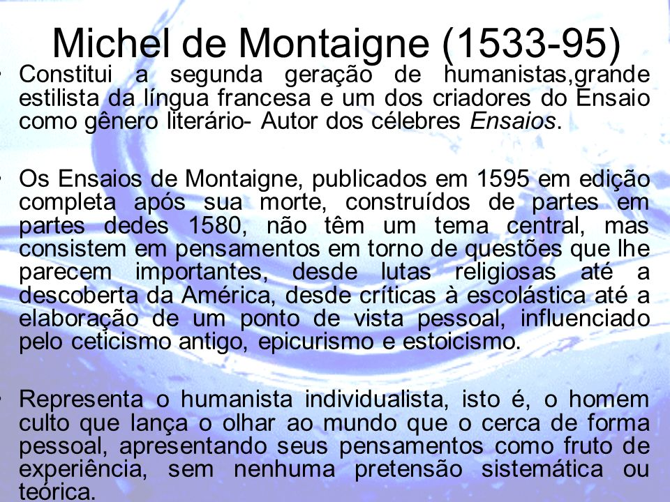 Michel de Montaigne (1533-95)