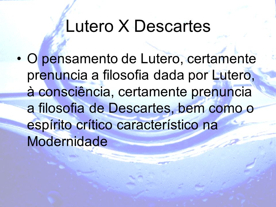 Lutero X Descartes