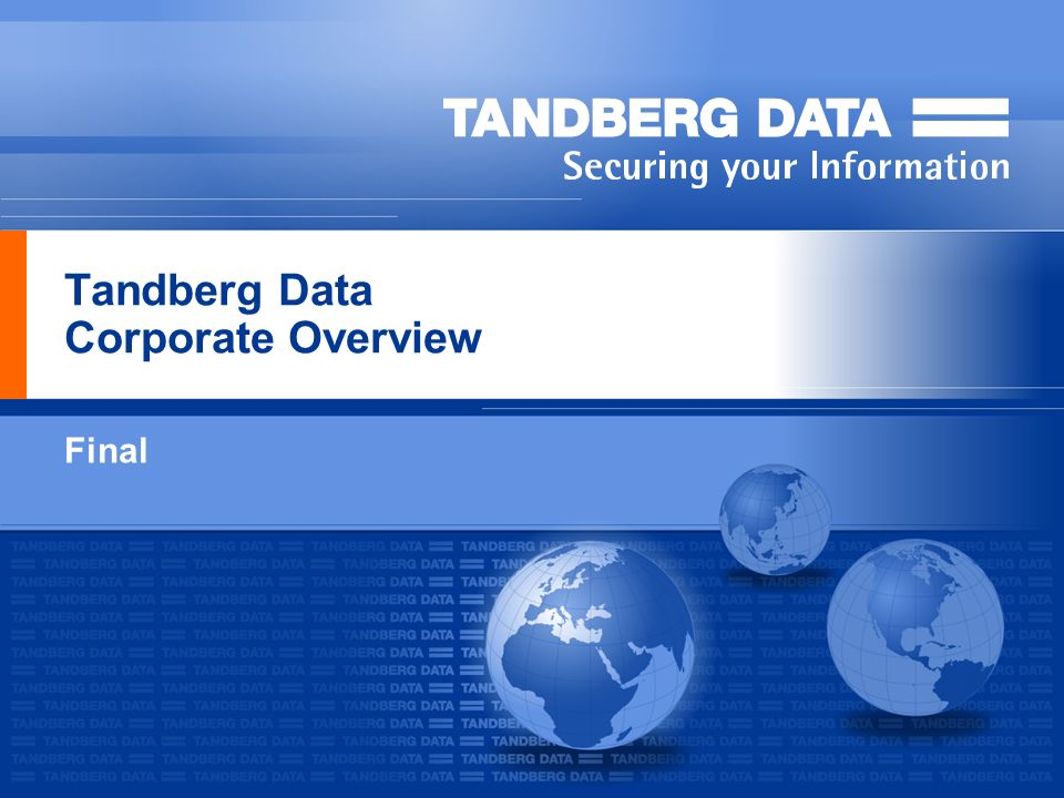 Tandberg Data Corporate Overview