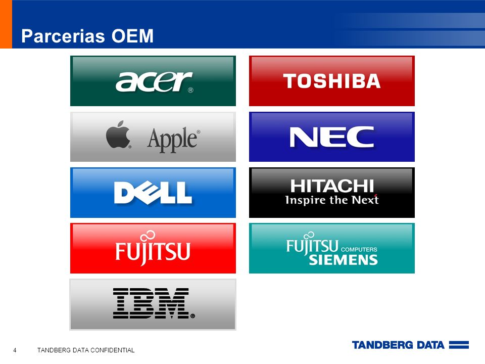 Parcerias OEM TANDBERG DATA CONFIDENTIAL