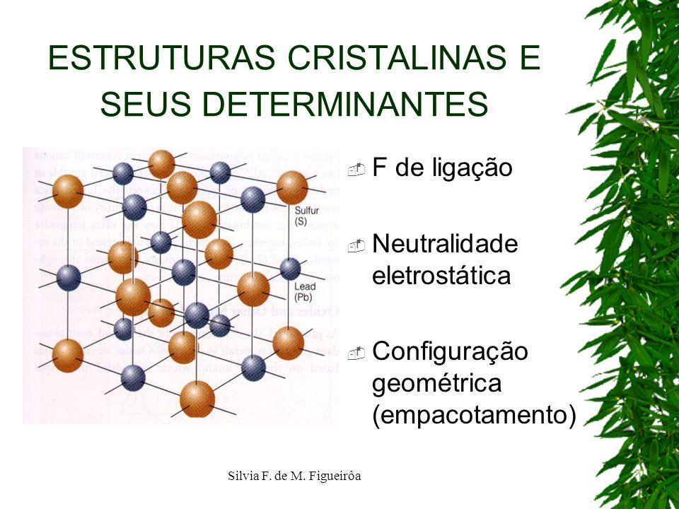 ESTRUTURAS CRISTALINAS E SEUS DETERMINANTES