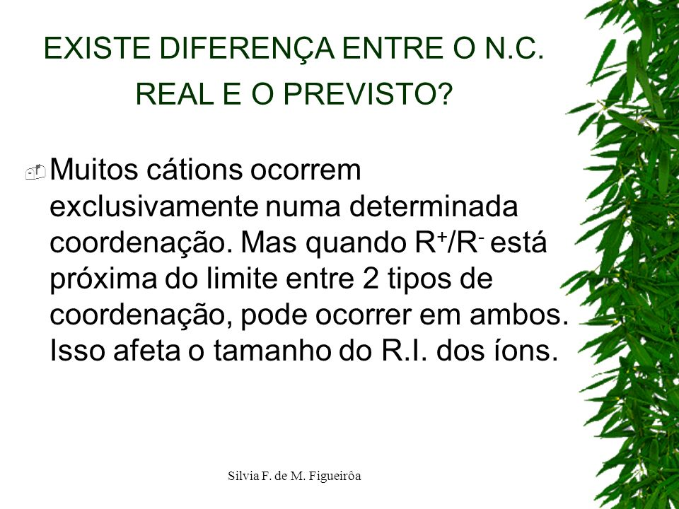 EXISTE DIFERENÇA ENTRE O N.C. REAL E O PREVISTO