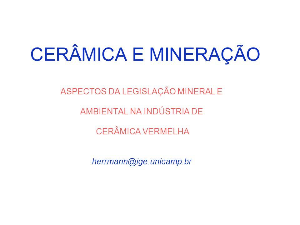 CERÂMICA E MINERAÇÃO ASPECTOS DA LEGISLAÇÃO MINERAL E