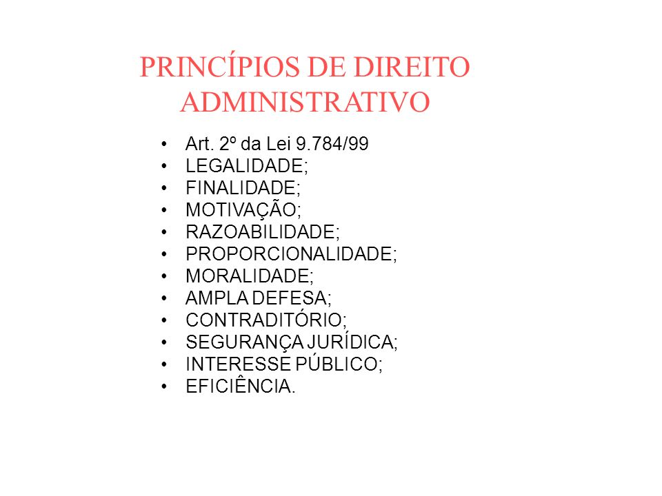 PRINCÍPIOS DE DIREITO ADMINISTRATIVO