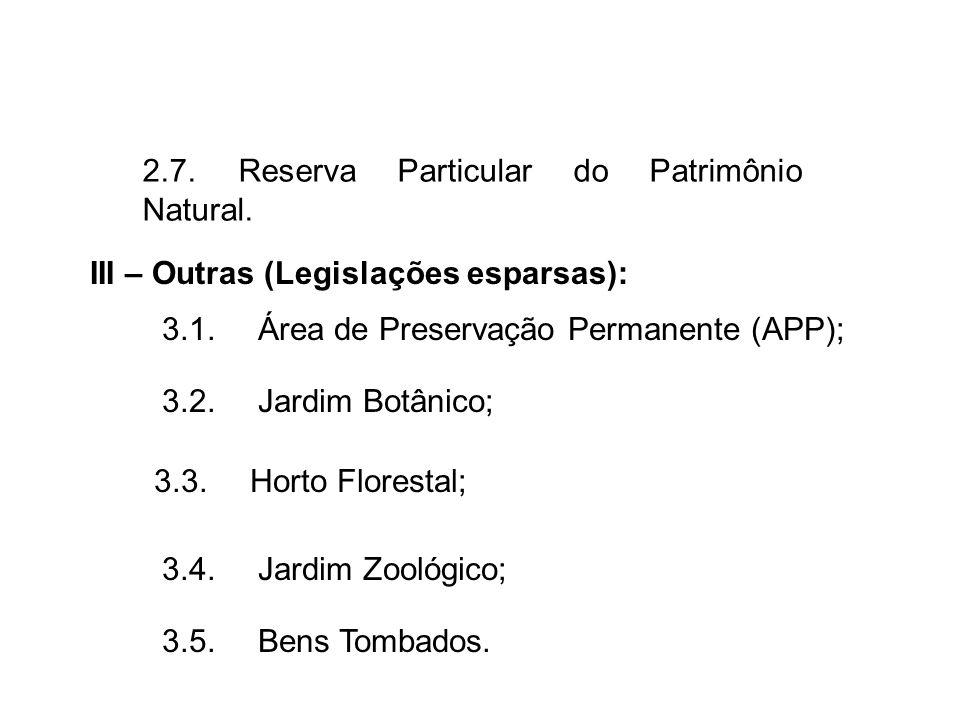 2.7. Reserva Particular do Patrimônio Natural.
