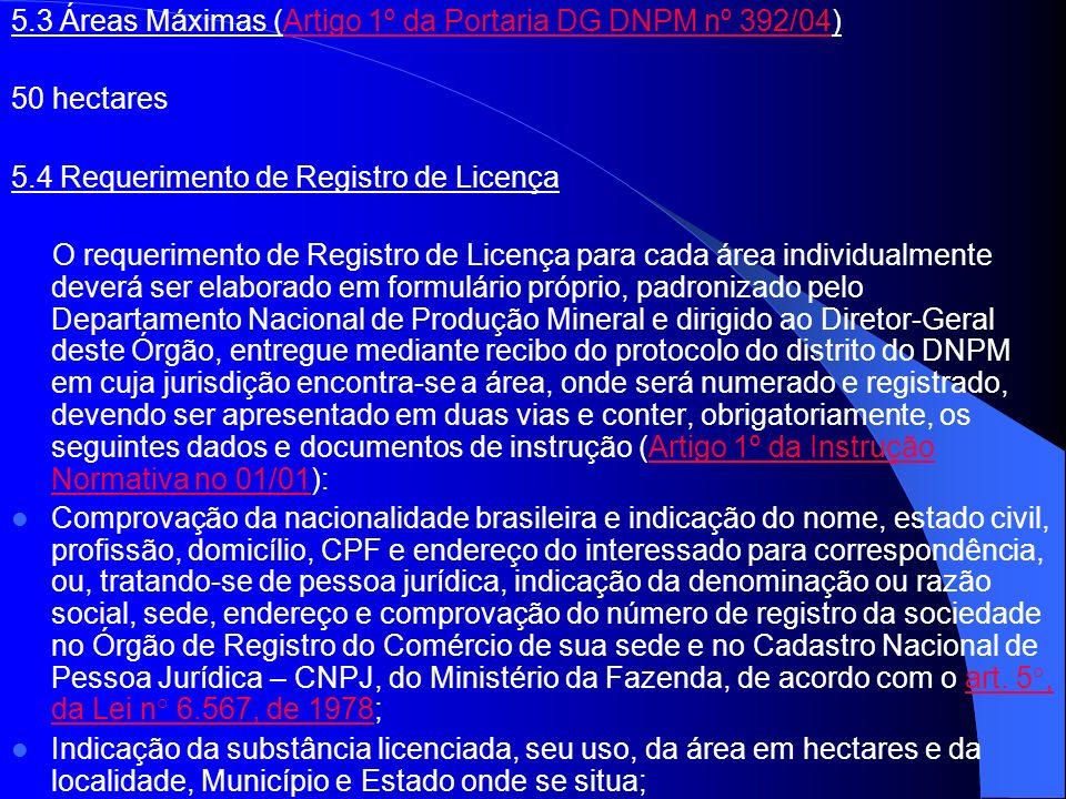 5.3 Áreas Máximas (Artigo 1º da Portaria DG DNPM nº 392/04)
