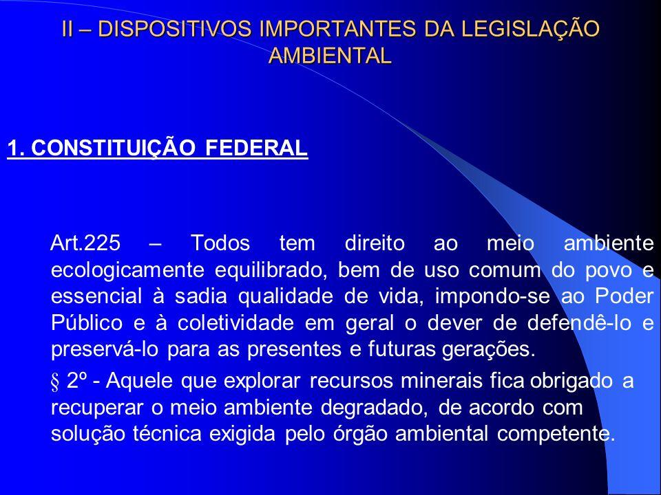 II – DISPOSITIVOS IMPORTANTES DA LEGISLAÇÃO AMBIENTAL