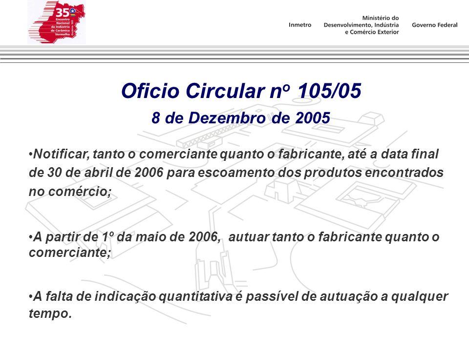 Oficio Circular no 105/05 8 de Dezembro de 2005