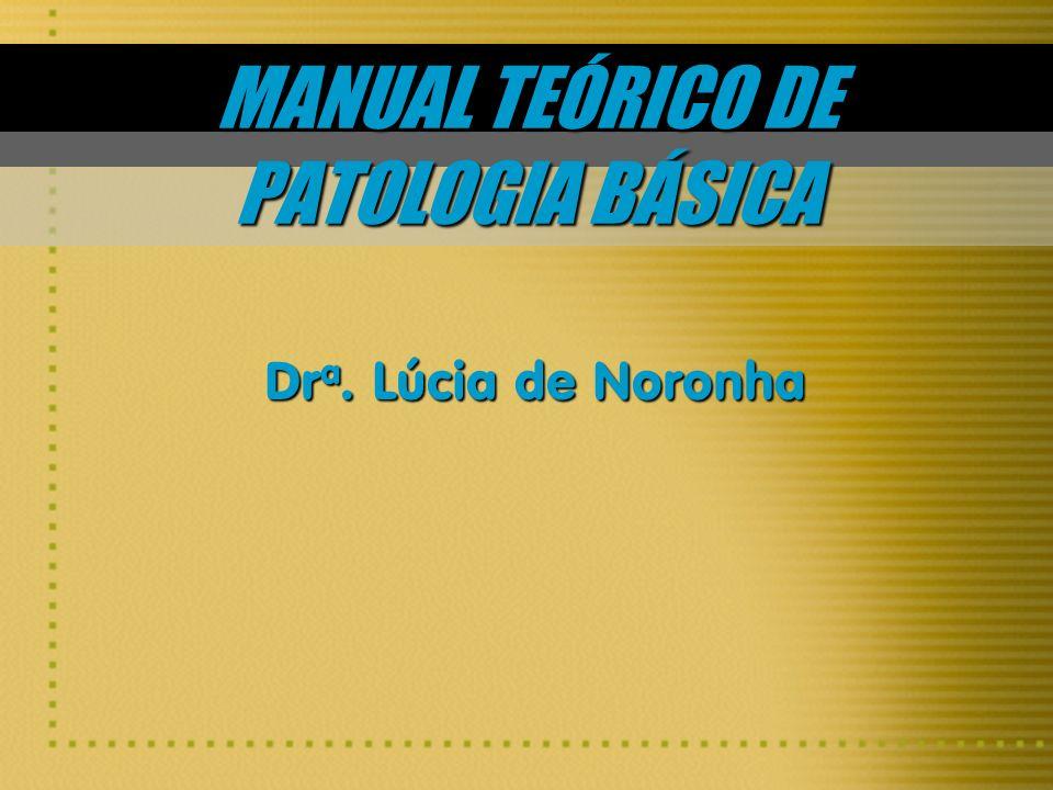 MANUAL TEÓRICO DE PATOLOGIA BÁSICA