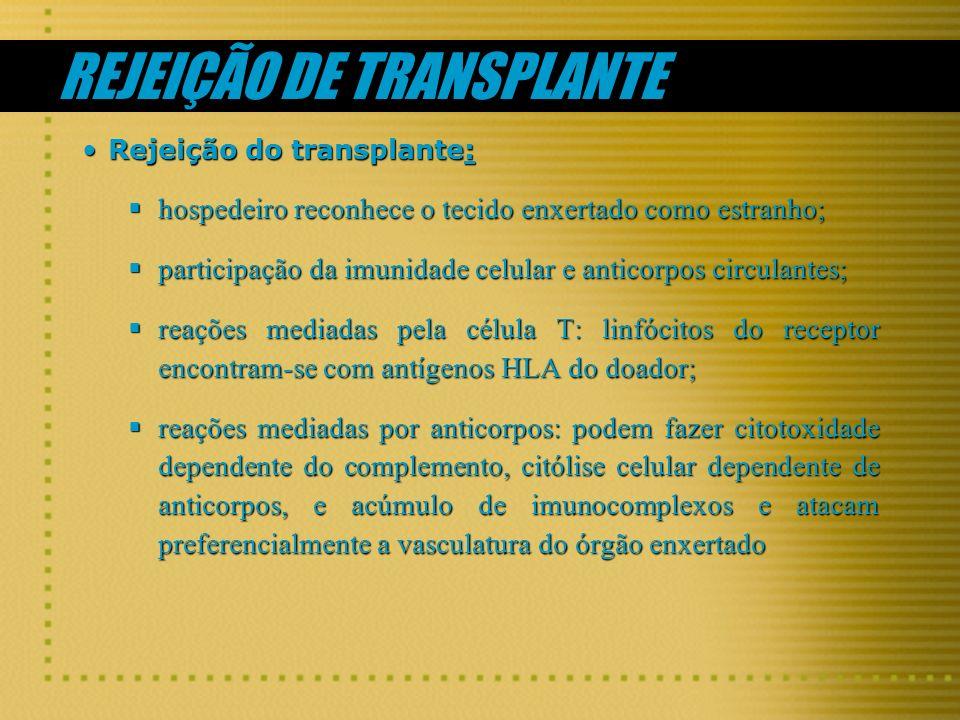 REJEIÇÃO DE TRANSPLANTE