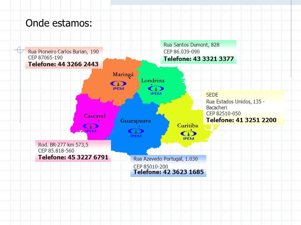 Onde estamos: Telefone: 43 3321 3377 Rua Santos Dumont, 828